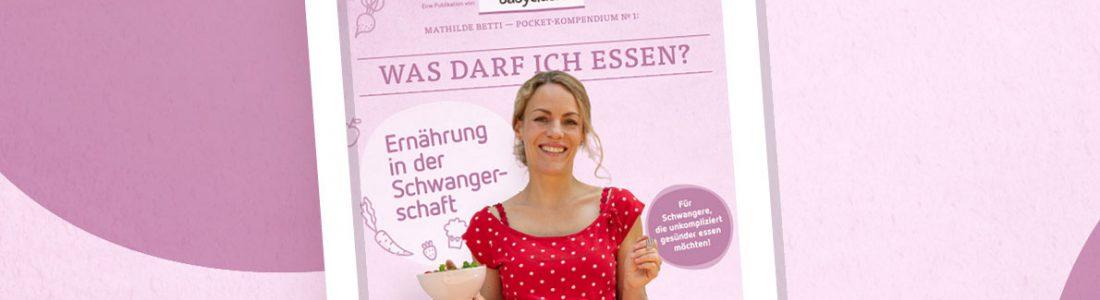 E-Book für Schwangere: Was darf ich essen? | Medienservice für Journalisten