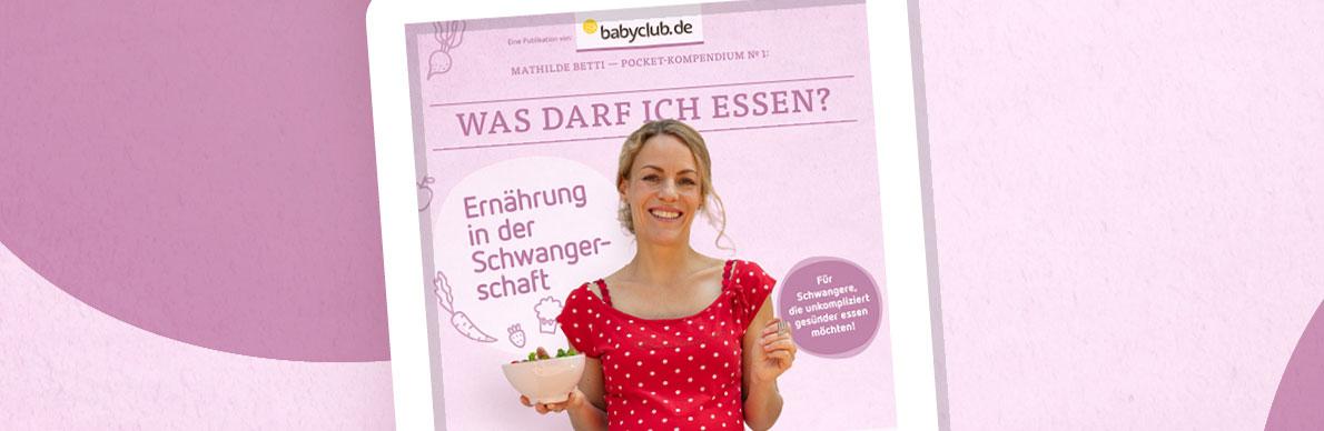 E-Book für Schwangere: Was darf ich essen? - Der Pressedienst - Medienservice für Journalisten